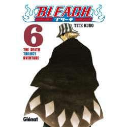 Bleach 06 The Death Trilogy...