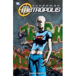 SUPERMAN METROPOLIS Volumen...