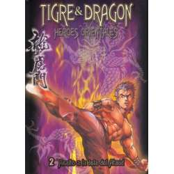 TIGRE Y DRAGON Heroes...